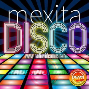 Mexita Disco - Radio Video Music