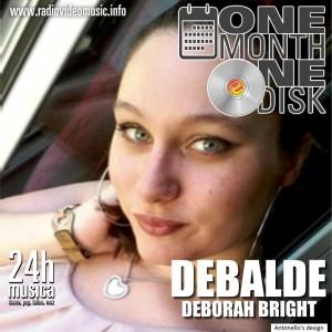 One Month One Disk -DEBORAH BRIGHT- 26-10-2017