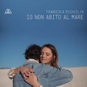 Francesca-Michelin-Io non Abito al Mare